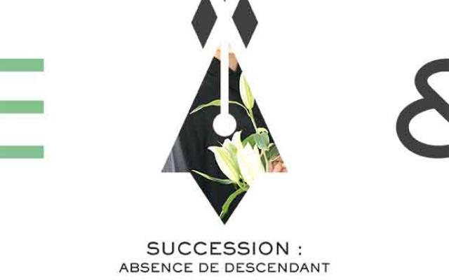 SUCCESSION : absence de descendant